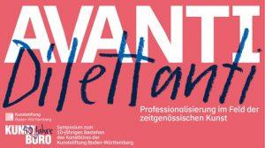 »Avanti Dilettanti! – Professionalisierung imFeld der zeitgenössischen Kunst«