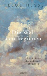 Helge Hesse –Die Welt neu beginnen.